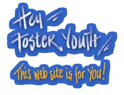 Hey Foster Youth